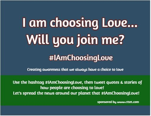 I am choosing love